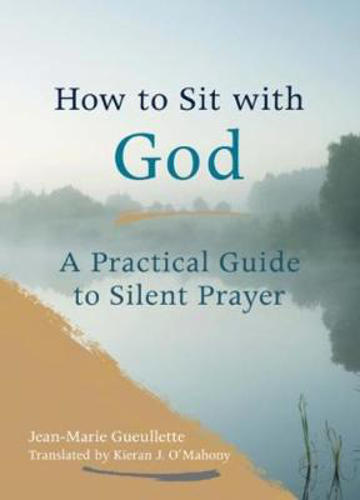 Picture of How To Sit With God