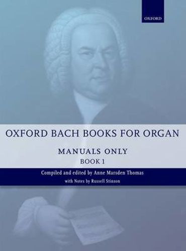 Picture of Oxford Bach Books for Organ: Manuals Only, Book 1: Grades 2-5
