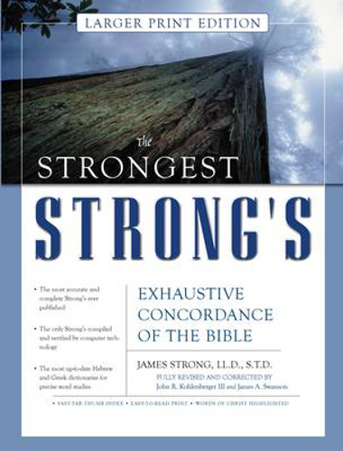 Picture of The Strongest Strong's Exhaustive Concordance of the Bible