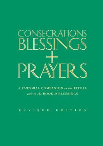 Picture of Consecrations, Blessings and Prayers: New enlarged edition
