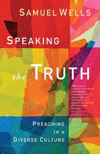 Picture of Speaking the Truth: Preaching in a diverse culture