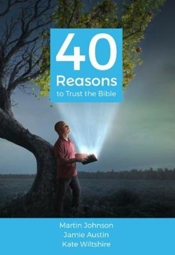 Picture of 40 Reasons to Trust the Bible