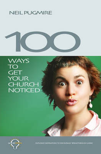 Picture of 100 Ways to Get Your Church Noticed