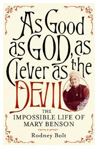 Picture of As Good as God, as Clever as the Devil: The Impossible Life of Mary Benson