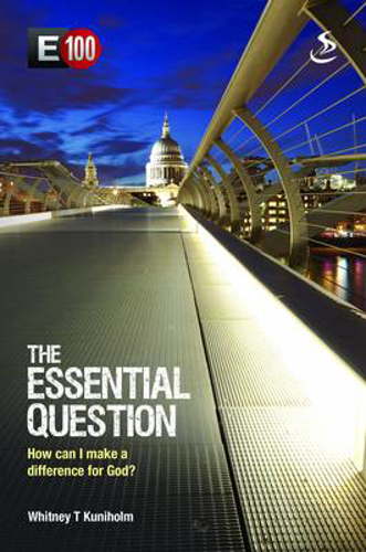 Picture of The Essential Question: How Can I Make a Difference for God