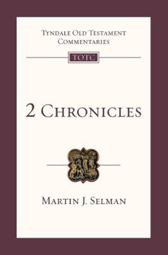 Picture of 2 Chronicles: An Introduction and Survey