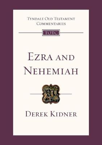 Picture of Ezra and Nehemiah: An Introduction and Commentary