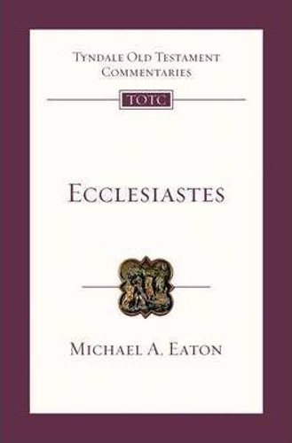 Picture of Ecclesiastes: An Introduction and Commentary