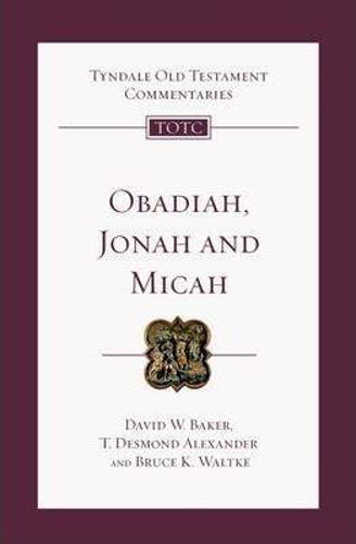 Picture of Obadiah, Jonah and Micah: An Introduction and Commentary