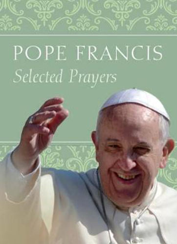 Picture of Pope Francis Selected Prayers