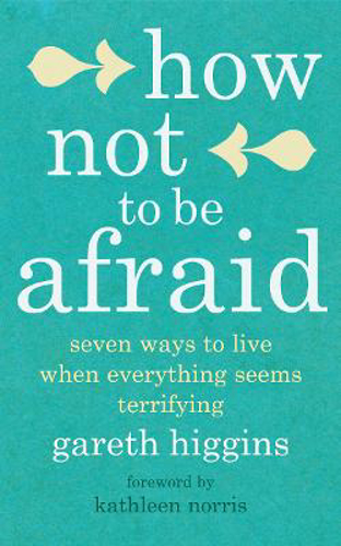 Picture of Now Not To Be Afraid