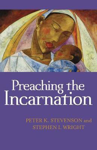 Picture of PREACHING THE INCARNATION