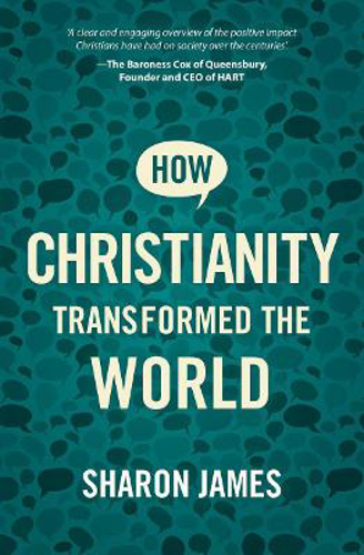 Picture of How Christianity Transformed The Wor