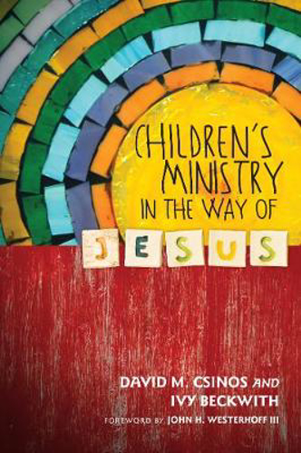 Picture of Children's Ministry in the Way of Jesus