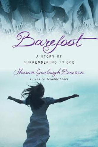 Picture of Barefoot: A Story of Surrendering to God