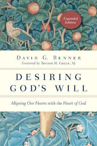 Picture of Desiring God's Will: Aligning Our Hearts with the Heart of God