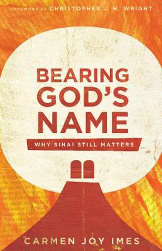 Picture of Bearing God's Name: Why Sinai Still Matters