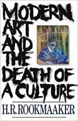 Picture of Modern Art and the Death of a Culture