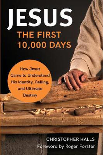 Picture of Jesus: The First 10,000 Days: How Jesus Came to Understand His Identity, Calling, and Ultimate Destiny