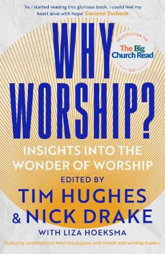 Picture of Why Worship?: Insights into the Wonder of Worship
