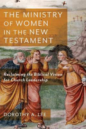 Picture of The Ministry of Women in the New Testament: Reclaiming the Biblical Vision for Church Leadership