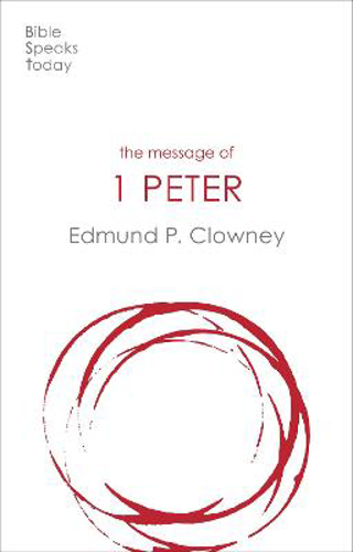 Picture of The Message of 1 Peter: The Way Of The Cross