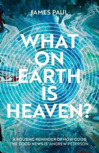 Picture of What on Earth is Heaven?