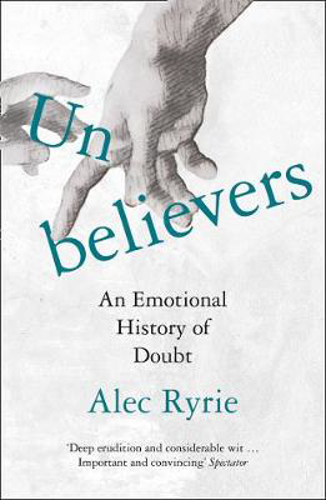 Picture of Unbelievers: An Emotional History of Doubt