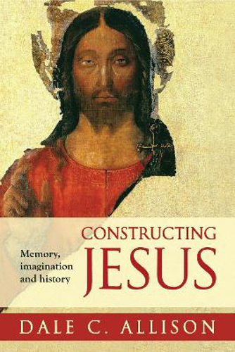 Picture of Constructing Jesus: Memory, Imagination and History