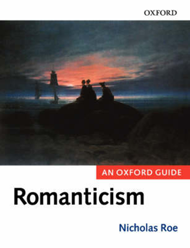 Picture of Romanticism: An Oxford Guide