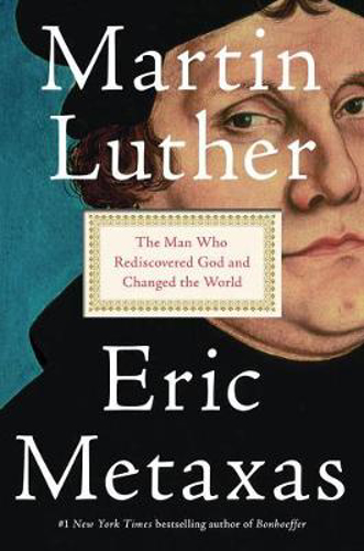 Picture of MARTIN LUTHER THE MAN WHO REDISCOVERED