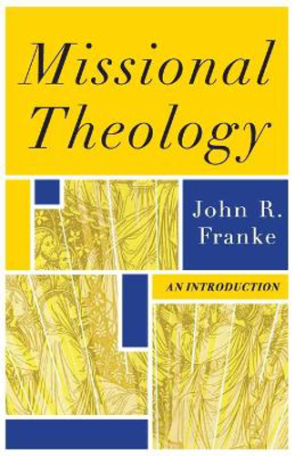 Picture of Missional Theology: An Introduction