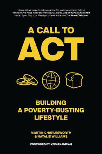 Picture of A Call to Act: Building A Poverty Busting Lifestyle
