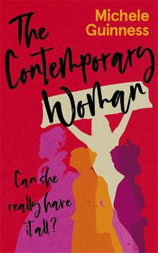 Picture of The Contemporary Woman: Can she really have it all?