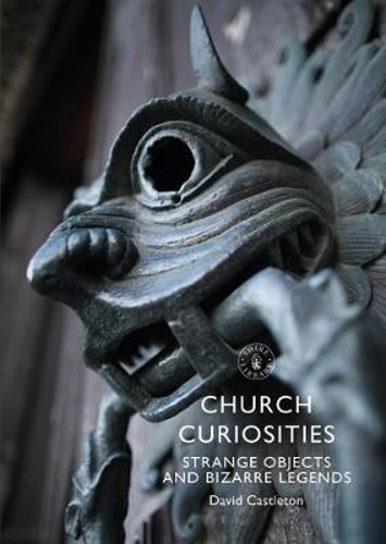 Picture of CHURCH CURIOSITIES STRANGE OBJECTS AND BI