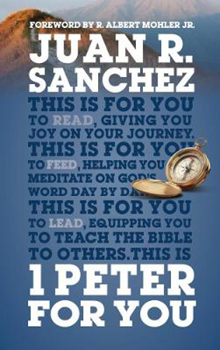 Picture of 1 Peter For You: Offering real joy on our journey through this world
