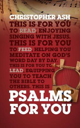 Picture of Psalms For You: How to pray, how to feel and how to sing