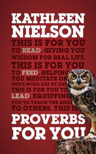 Picture of Proverbs For You: Giving you wisdom for real life