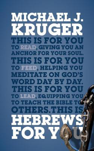 Picture of Hebrews For You: Giving You an Anchor for the Soul