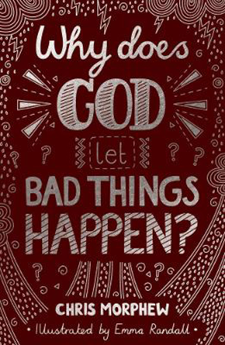 Picture of Why Does God Let Bad Things Happen?