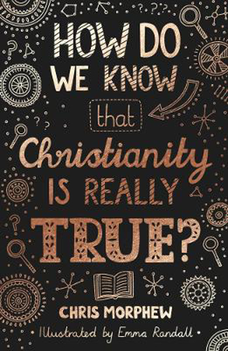 Picture of How Do We Know Christianity Is Really True?
