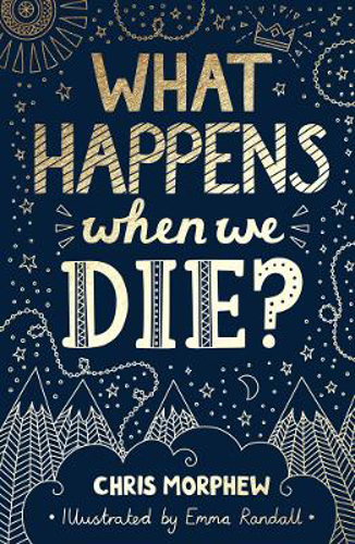 Picture of What Happens When We Die?