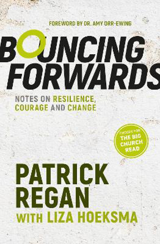 Picture of Bouncing Forwards: Notes on Resilience, Courage and Change