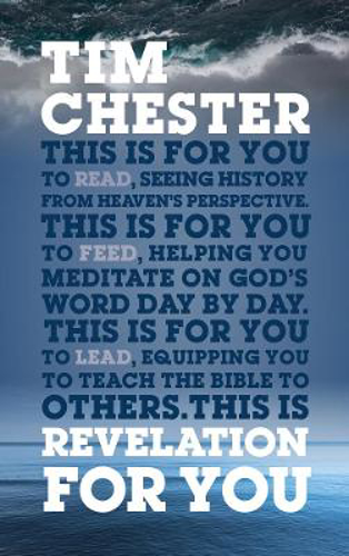 Picture of Revelation For You: Seeing history from heaven's perspective