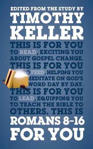Picture of Romans 8 - 16 For You: For reading, for feeding, for leading