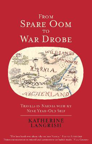 Picture of From Spare Oom to War Drobe: Travels in Narnia with my nine-year-old self