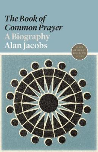 Picture of The Book of Common Prayer: A Biography