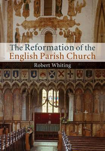 Picture of The Reformation of the English Parish Church