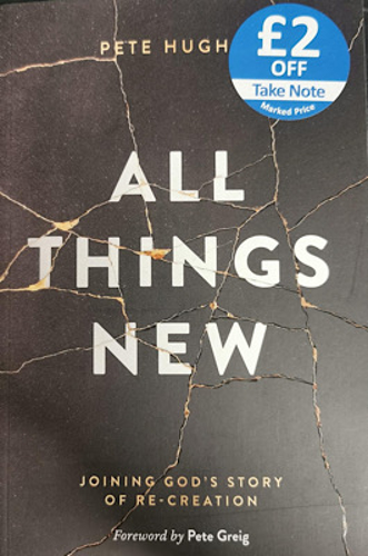 Picture of All Things New: Joining God's Story of Re-Creation