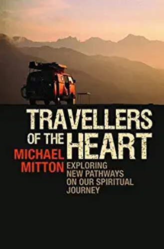 Picture of Travellers of the Heart: Exploring New Pathways on Our Spiritual Journey